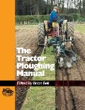 The Tractor Ploughing Manual