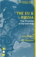 The EU and Russia: The Promise of Partnership