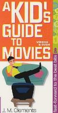 Kid's Guide To Movies