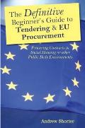 Definitive Beginners Guide To Tendering and Eu Procurement