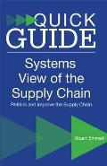 Quick Guide To a Systems View of the Supply Chain
