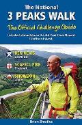 National 3 Peaks Walk: Including Information on the 4TH Peak Slieve Donard Northern Ireland