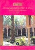 Recommended Hotels & Spas Europe & the Mediterranean