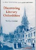 Discovering Literary Oxfordshire: in the Footsteps of Great Writers