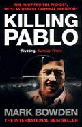 Killing Pablo Hunt for Pablo Escobar
