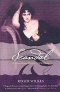 Scandal!: a Scurrilous History of Gossip, 1700-2000