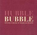 Hubble Bubble Titanias Book Of Magical