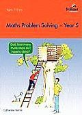 Maths Problem Solving - Year 5