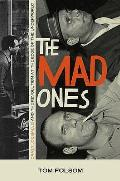 Mad Ones: Crazy Joe Gallo and the Revolution At the Edge of the World