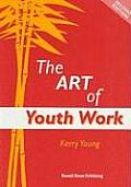 The Art of Youth Work - Second edition