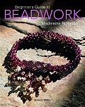 Beginners Guide To Beadwork