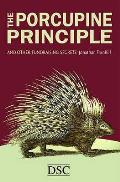 Porcupine Principle: and Other Fundraising Secrets