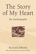 Story Of My Heart Richard Jefferies Aut