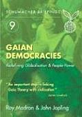 Gaian Democracies: Redefining Globalisation and People-Power