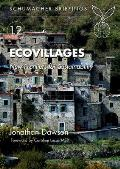 Ecovillages New Frontiers for Sustainability Schmacher Briefing No 12