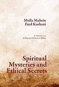 Spiritual Mysteries & Ethical Secrets