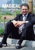 Magical: a Life in Football