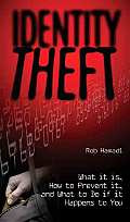 Identity Theft What It Is How to Prevent It & What to Do If It Happens to You