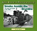 Smoke Amidst the Drumlins: The Cavan and Leitrim in the 1950s