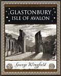 Glastonbury: Isle of Avalon