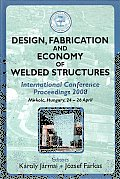 Design, Fabricaton and Economy of Welded Structures: International Conference Proceedings 2008 - Miskolc, Hungary, 24-26 April