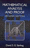 Mathematical Analysis and Proof: Second Edition