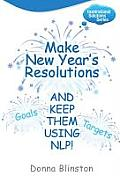 Make New Year Resolutions and Keep Them Using Nlp!