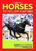 Horses To Follow: Flat