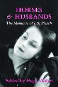 Horses and Husbands: the Memoirs of Etti Plesch