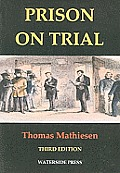 Prison on Trial