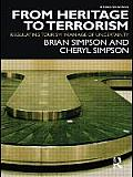 From Heritage to Terrorism: Regulating Tourism in an Age of Uncertainty