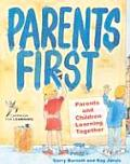 Parents First: Parents and Children Learning Together