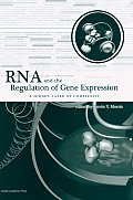 RNA & the Regulation of Gene Expression A Hidden Layer of Complexity