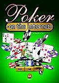 Poker On The Internet 1st Edition