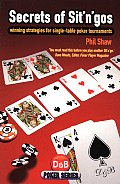 Secrets of Sit 'n' Gos: Winning Strategies for Single-Table Poker Tournaments (D&B Poker) Cover