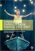 Interactions - Dublin Theatre Festival 1957-2007