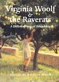 Virginia Woolf & the Raverats A Different Sort of Friendship