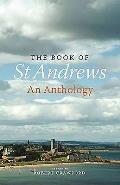 Book of ST Andrews an Anthology