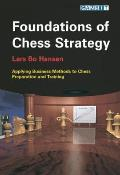 Foundations of Chess Strategy Applying Business Methods to Chess Preparation & Training