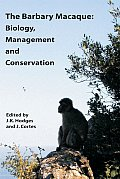 The Barbary Macaque Biology and Conservation