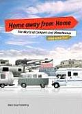 Home Away from Home: The World of Campers and Motorhomes