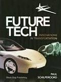 Future Tech: Innovations in Transportation