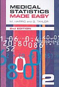 Medical Statistics Made Easy 2 (09 - Old Edition)