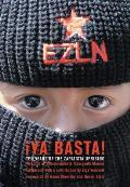 YA Basta Ten Years of the Zapatista Uprising