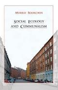 Social Ecology & Communalism
