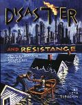 Disaster and Resistance: Political Comics by Seth Tobocman Cover