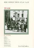 Irish Historic Towns Atlas No. 20 - Tuam