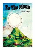 To the Moon: a Multicultural Assembly Book
