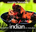 Gourmet Indian in Minutes: Over 140 Inspirational Recipes