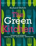 Green Kitchen Techniques & Recipes for Saving Energy & Reducing Waste
